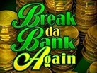 Slot_Break_Da_Bank_Again_137х103
